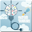 Faster Thinking