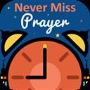 Never Miss Prayer
